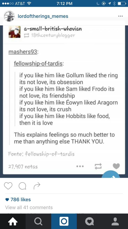 Do you like him like the hobbits like good? Then it's love.