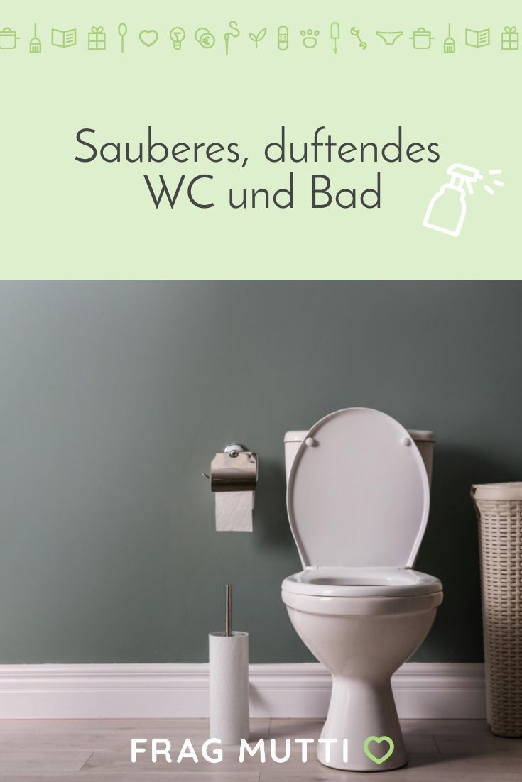 Wc Und Bad Sauber Man Riecht Es In 2020 Wc Reiniger Bad Haushalts Tipps