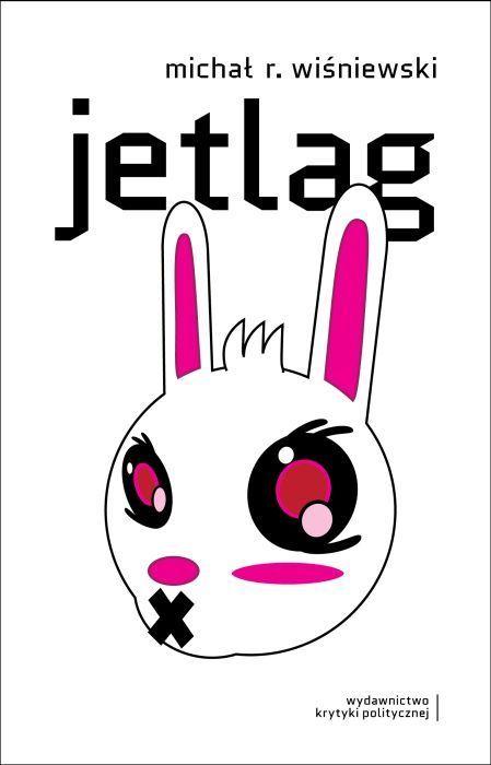 Jetlag -   Wiśniewski Michał R. , tylko w empik.com: 26,99 zł. Przeczytaj recenzję Jetlag. Zamów dostawę do dowolnego salonu i zapłać przy odbiorze!
