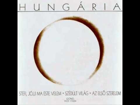 Hungária  - Szédült világ