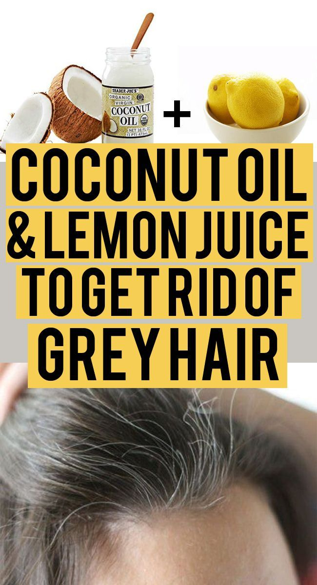 Coconut Oil And Lemon Juice For Grey Hair Get Natural Color With