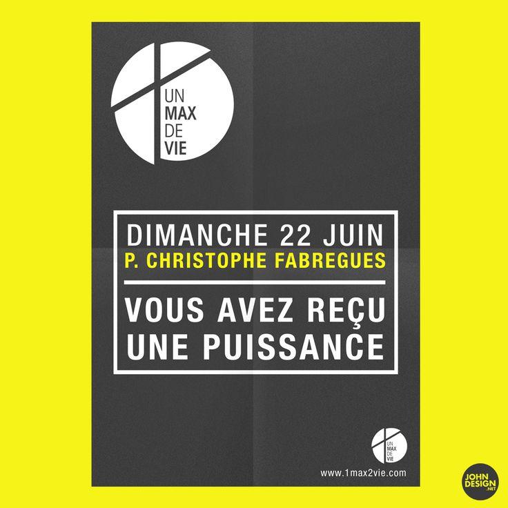 Affiche pour la venue du Pasteur Christophe Fabregues à l'Eglise 1Max2Vie - www.1max2vie.com  By JohnDesign.Net www.johndesign.net