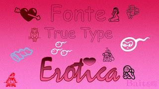 Fonte True Type Decorativa e Animada (Erótica) | Bait69blogspot