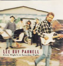 Every Night's a Saturday Night by Lee Roy Parnell (CD) 1997 Arista Records