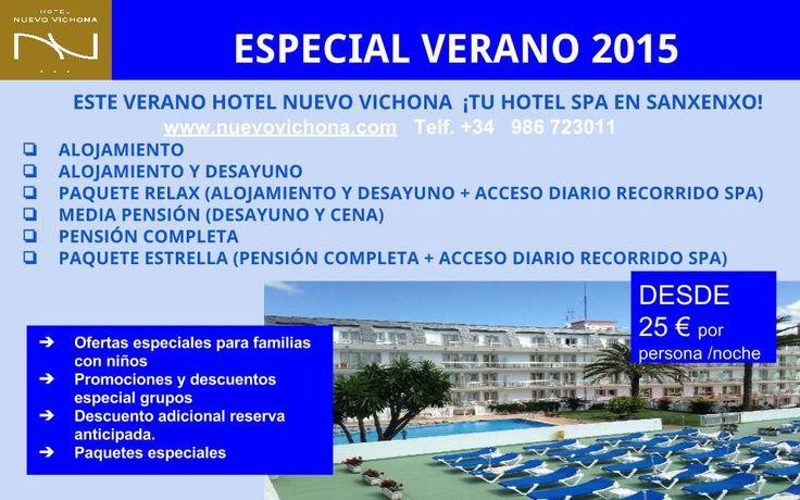 ESPECIAL VERANO 2015 - Hotel Nuevo Vichona  Sanxenxo en Sanxenxo, Galicia . www.nuevovichona.com   MEJOR PRECIO GARANTIZADO