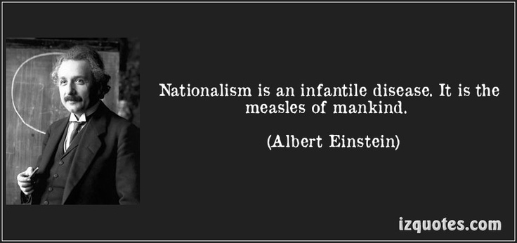 Teacher Table And Chair Wedding Covers Scunthorpe Nationalism Is An Infantile Disease. It The Measles Of Mankind. - Albert Einstein | Anti ...