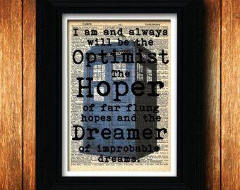 Dr. die Tardis Kunstdruck - Optimist Dreamer Hoper - Doktor, Geek, Doctor Who Tardis Kunstdruck, Kunst Dr Who Kunst Poster, Dr, die Tardis Kunst