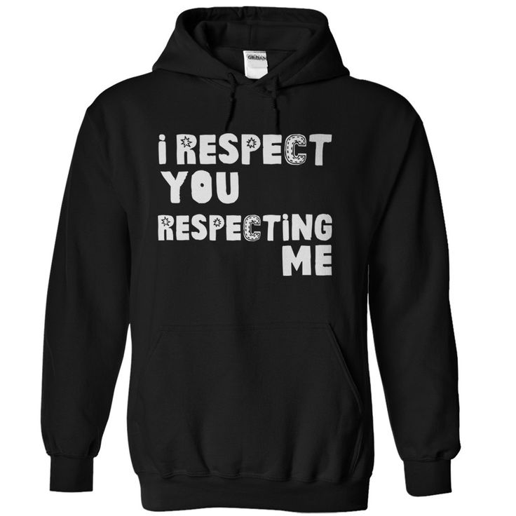 I Respect You Respecting Me