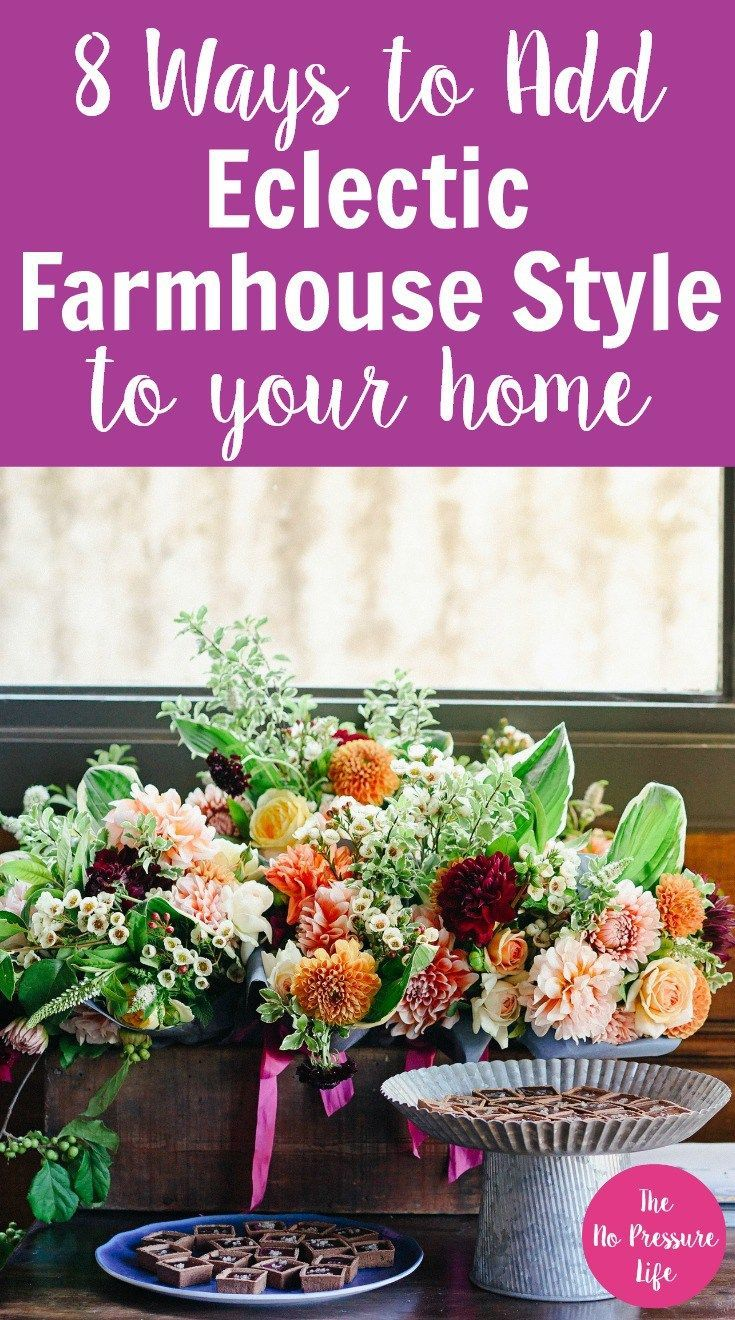 Eclectic farmhouse style is colorful and charming! Learn simple ways to add rustic (but still modern!) farmhouse decor to your own home with these ideas for the kitchen, living room, bathroom, dining room, and more. Plus, get a free decorating ebook. via @nopressurelife #farmhouseliving #farmhousechic #farmhousedecor #rustichome