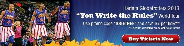 Harlem Globetrotters-Use Promo Code TOGETHER to save $7 per ticket