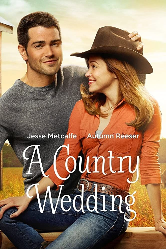 A Country Wedding 2015 In 2020 Hallmark Movies Country Wedding Favorite Movies