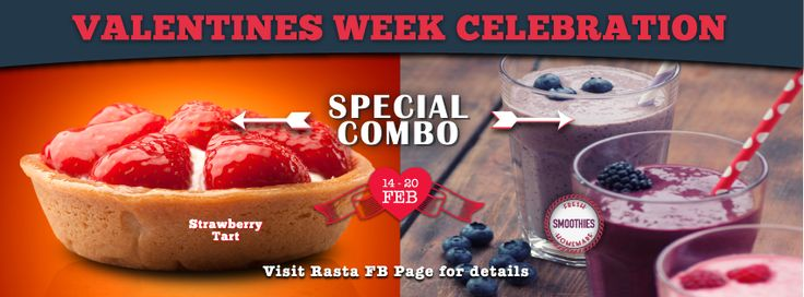 "Valentines Combo - Strawberry Tarts & Fresh Smoothies.  ""Valentines Week Celebration"" @ Rasta Cafe Date: 14th - 20th Feb"