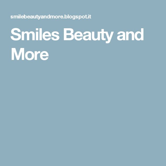 Smiles Beauty and More