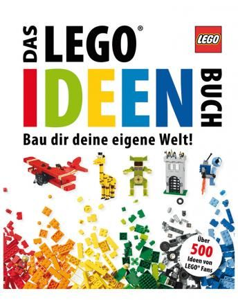 Das LEGO® Ideen Buch   Bau Dir Deine Eigene Welt!