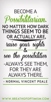 #possibilities #success #motivation #quote http://www.breathofoptimism.com/