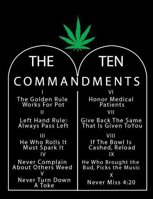 #420 #herb #weed #marijuana #cannabis #maryjane #pot #stoner #love #life #stressreliever #anxietykiller #allnatural #goodstuff #blunts #joints #bones #education #tencommandments