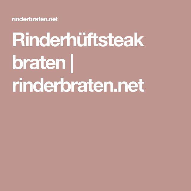 Rinderhüftsteak braten | rinderbraten.net