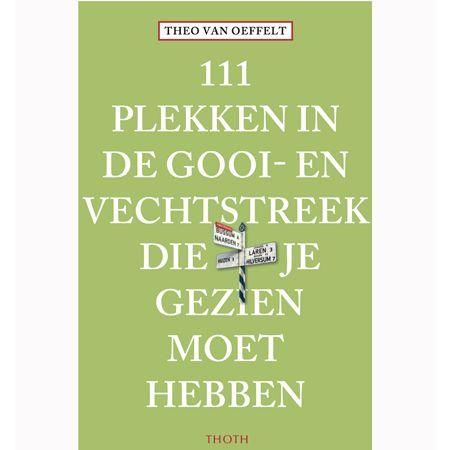 111 plekken in de Gooi & Vechtstreek die je gezien moet hebben - VVV Gooi & Vecht webshop