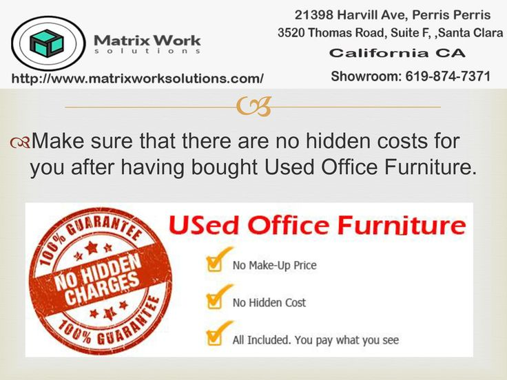 We sale used office chairs,used cubicle at reasonable price.there are no any hidden charges.