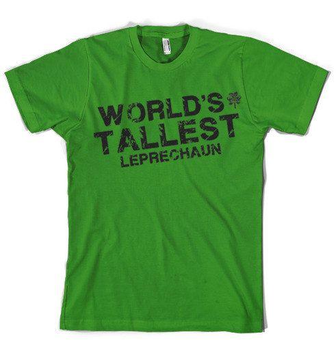 World Tallest Leprechaun tshirt | CrazyDogTshirts