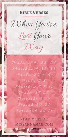 Bible Verses For When You've Lost Your Way | Miss AnnaMae