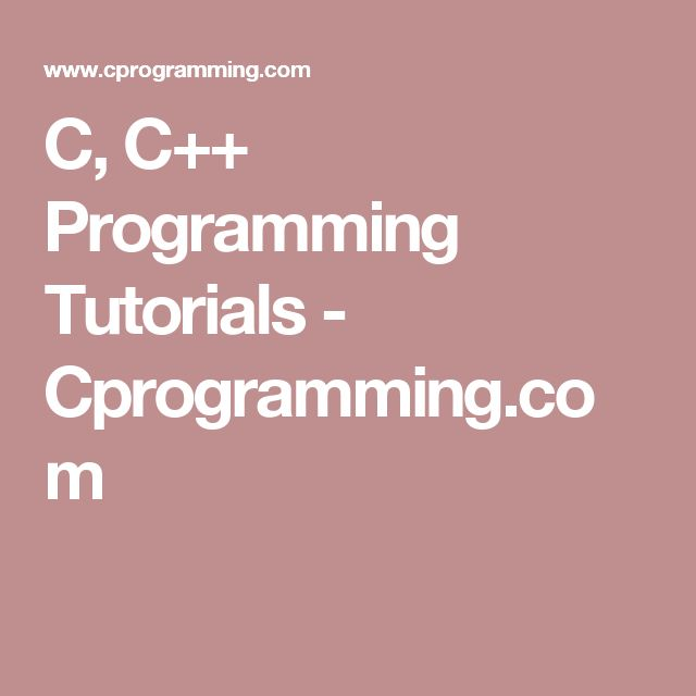 C, C++ Programming Tutorials - Cprogramming.com