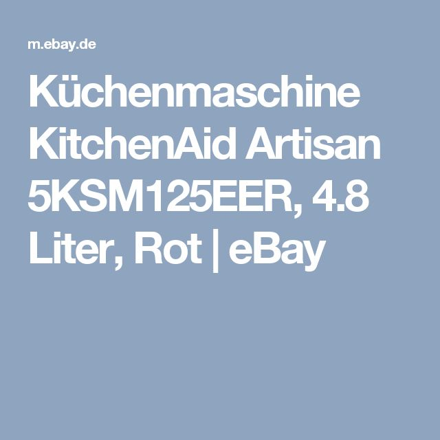 30 best Küchenmaschinen images on Pinterest - kitchenaid küchenmaschine artisan rot