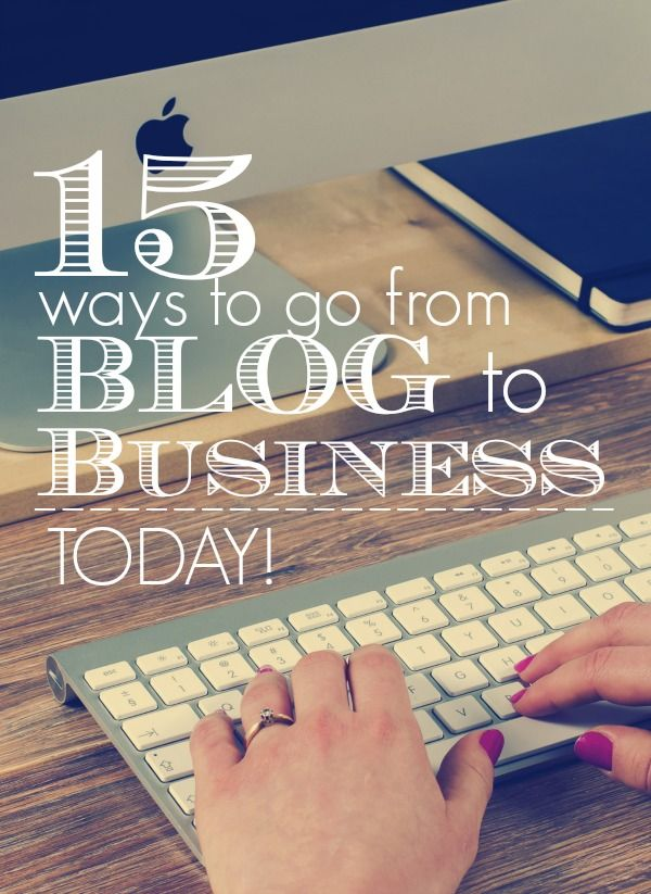 15 simple ways to take your blog and turn it into a business today!  The post even provides helpful links and examples.  A great article for any level blogger.