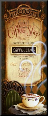.Coffee Shops, Shops Signs, Shops Menu, Cafes, Coffe Breaking, Coffe Art, Art Prints, Posters, Coffe Shops