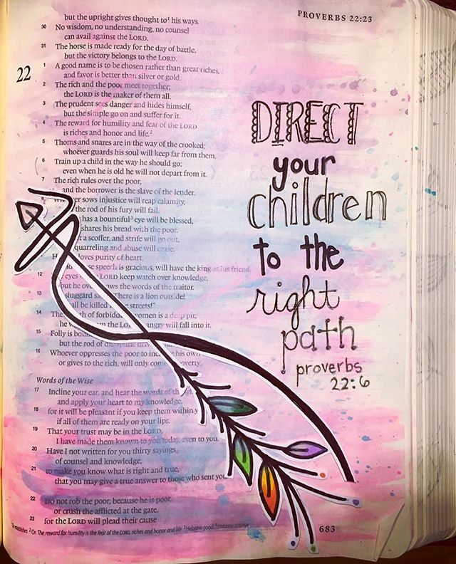 Train up a child in the way he should go; even when he is old he will not depart from it. Proverbs 22:6 #biblejournaling #biblejournalingcommunity #idrawinmybible #illustratedfaith #bible
