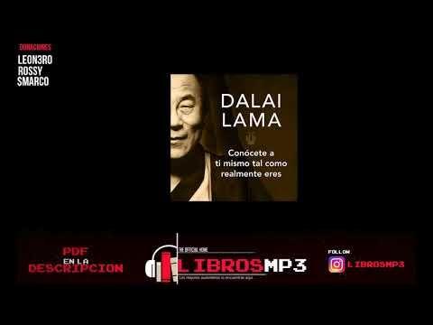 Dalai Lama - Conocete a ti mismo tal y como eres AUDIOLIBRO COMPELTO - YouTube