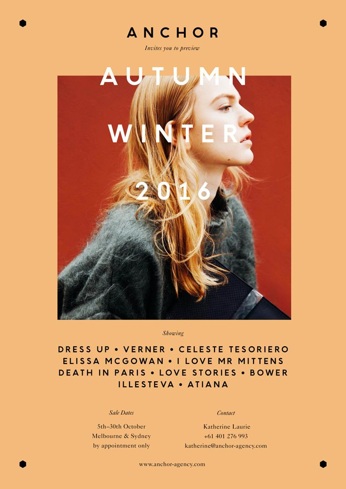 AUTUMN WINTER 2016 Showings at ANCHOR  We are delighted to present collections from the following incredible  labels.  Dress Up, Verner, Celeste Tesoriero, Elissa McGowan, I love Mr Mittens,  Death in Paris, Love Stories, Atiana.