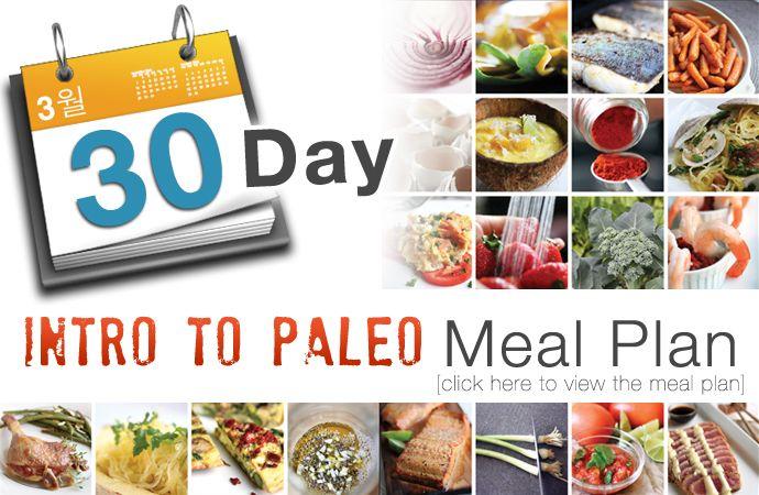 30 Day Intro to Paleo Meal PlanPaleo Meals, Paleo Healthy, Paleo Diff, Keto Paleo, Paleo Whole30, Paleo Esque, Paleo Diet, Paleo Meal Plan, Intro To Paleo