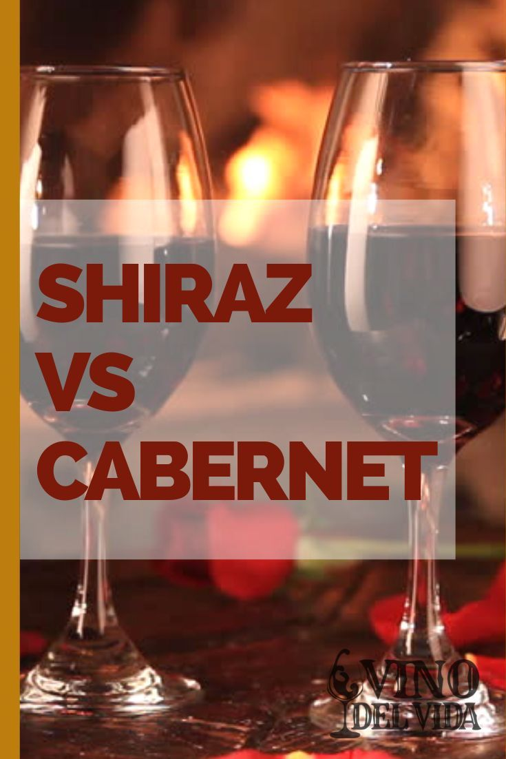 Shiraz Vs Cabernet What Are The Differences Wine Variety Wine Comparison Cabernet In 2020 Wine Variety Wine Comparison Wine Knowledge