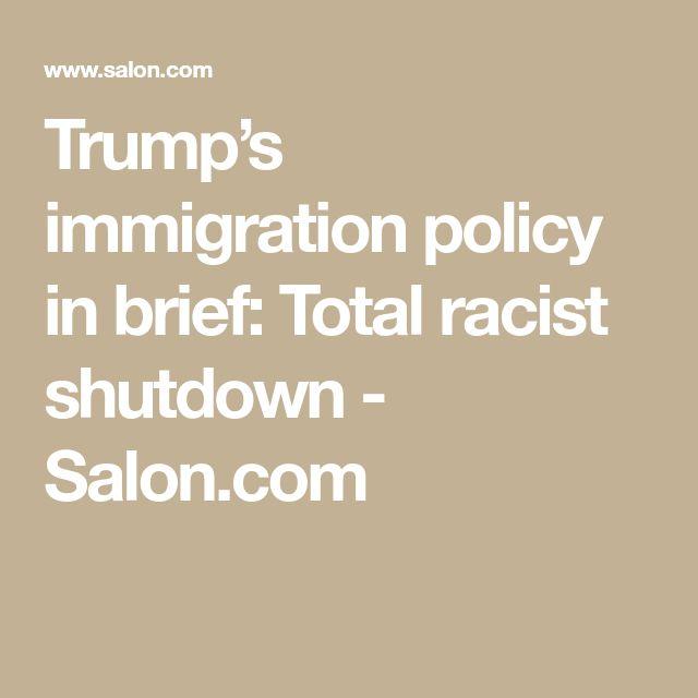Trump's immigration policy in brief: Total racist shutdown - Salon.com