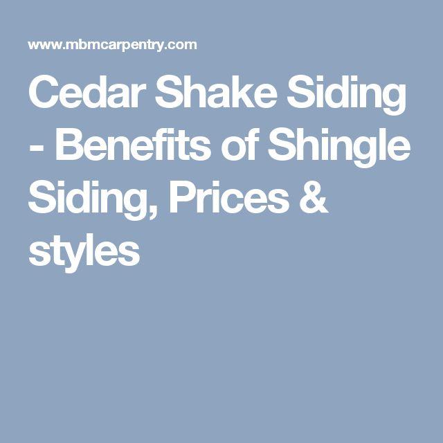 Cedar Shake Siding - Benefits of Shingle Siding, Prices & styles