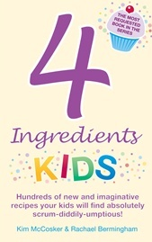 4 Ingredients Kids - Kim McCosker