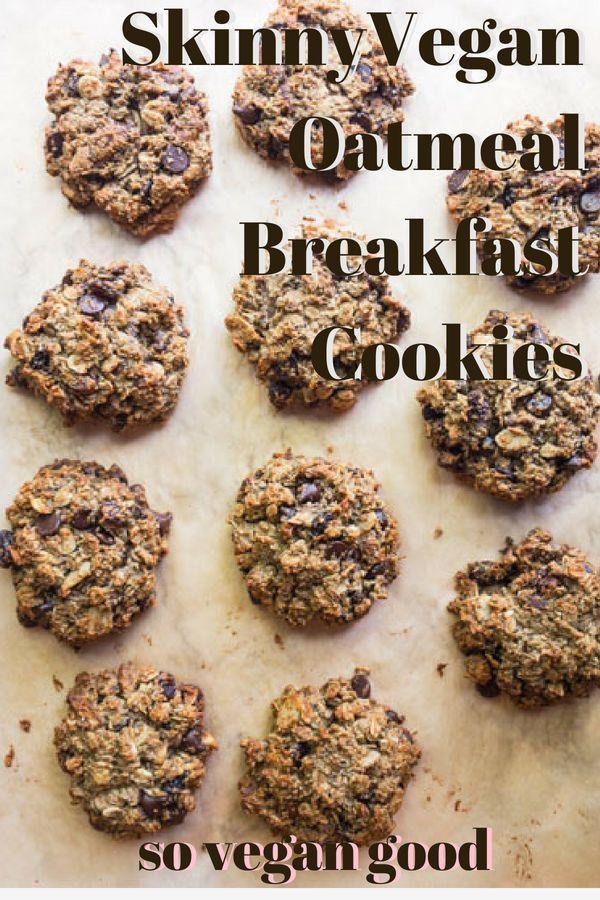 Skinny Vegan Oatmeal Breakfast Cookies Vegan Vegetarian Breakfast Skinnyveganlife Health Breakfast Cookies Healthy Healthy Vegan Cookies Breakfast Cookies