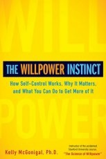 The Willpower Instinct by #NAPO2013 Keynote Speaker, Kelly McGonigal, PhD - a must-read for anyone who wants to change how they live in both small and big ways.