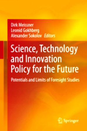 Science, Technology and Innovation Policy for the Future : Potentials and Limits of Foresight Studies (EBOOK). http://biblioteca.cepal.org/search~S0*spi?/.b1211018/.b1211018/1,1,1,B/l856~b1211018FF=1,0,,2,0. The book gives practical guidance for policy makers, analysts and researchers on how to make the most of the potential of Foresight studies. Based on the concept of evidence-based policy-making, Foresight studies are common practice in many countries.
