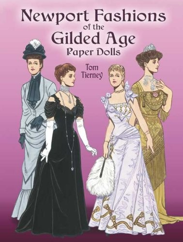 Bestseller Books Online Newport Fashions of the Gilded Age Paper Dolls (Dover Victorian Paper Dolls) Tom Tierney, Paper Dolls, Paper Dolls for Grownups $6.95  - http://www.ebooknetworking.net/books_detail-048644449X.html