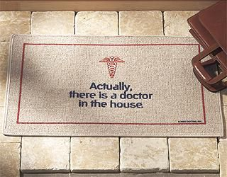 Gift for the Doctor - Doctor Doormat...for my friend who will be one...love this.