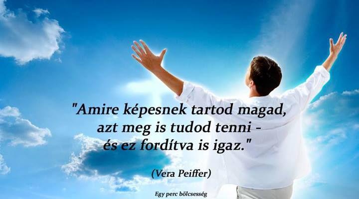 Vera Peiffer idézete az önbizalom fontosságáról. A kép forrása: Egy perc bölcsesség # Facebook