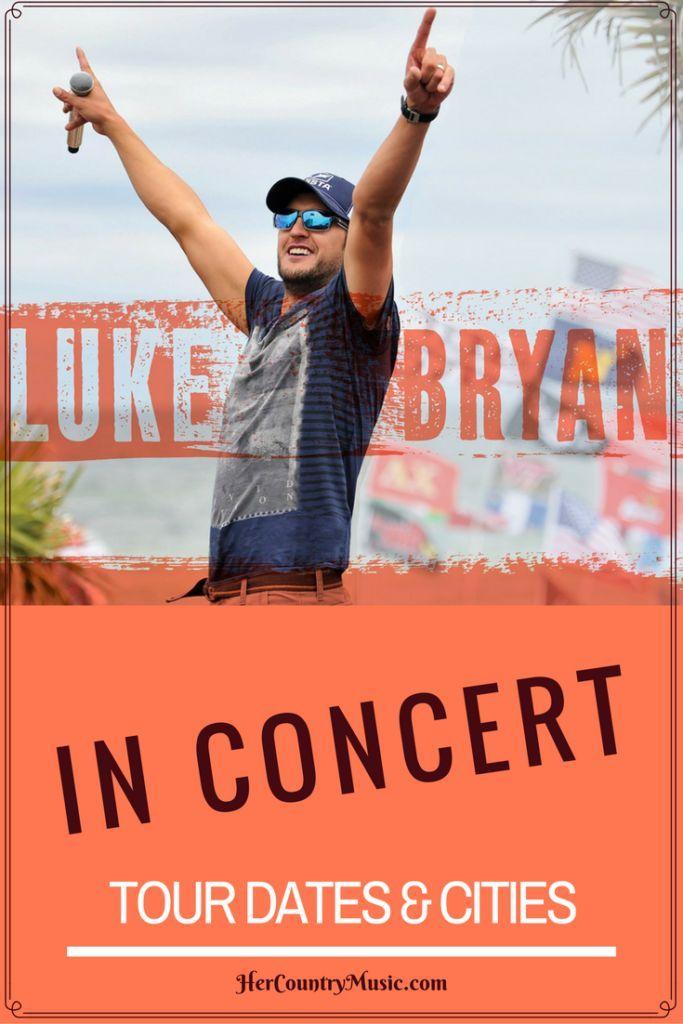 Luke Bryan Tour Dates   Luke Bryan concert news at http://HerCountryMusic.com Also Luke Bryan quotes and lyrics.