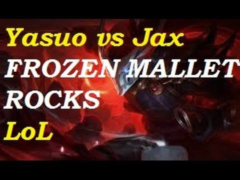 Platinum - Yasuo vs Jax top  12-7-10