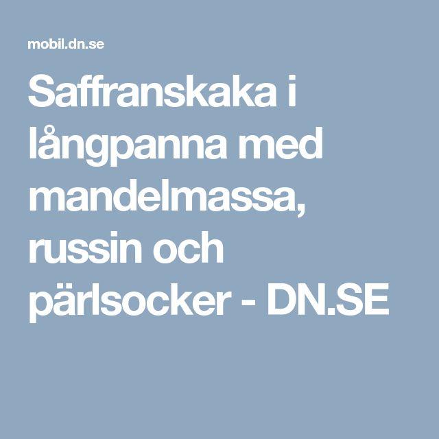 Saffranskaka i långpanna med mandelmassa, russin och pärlsocker - DN.SE