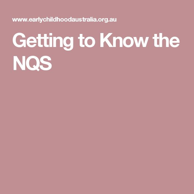Getting to Know the NQS