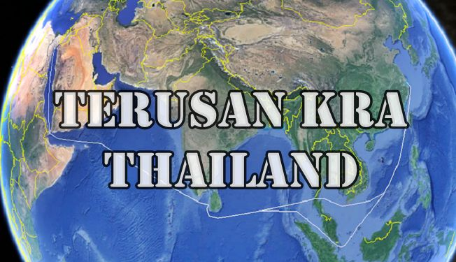 Sejarah Asal Usul Terusan Kra Thailand Seperti Terusan Suez Dan Panama Apakah Berdampak Buruk Untuk Indonesia Singapura dan Malaysia ?
