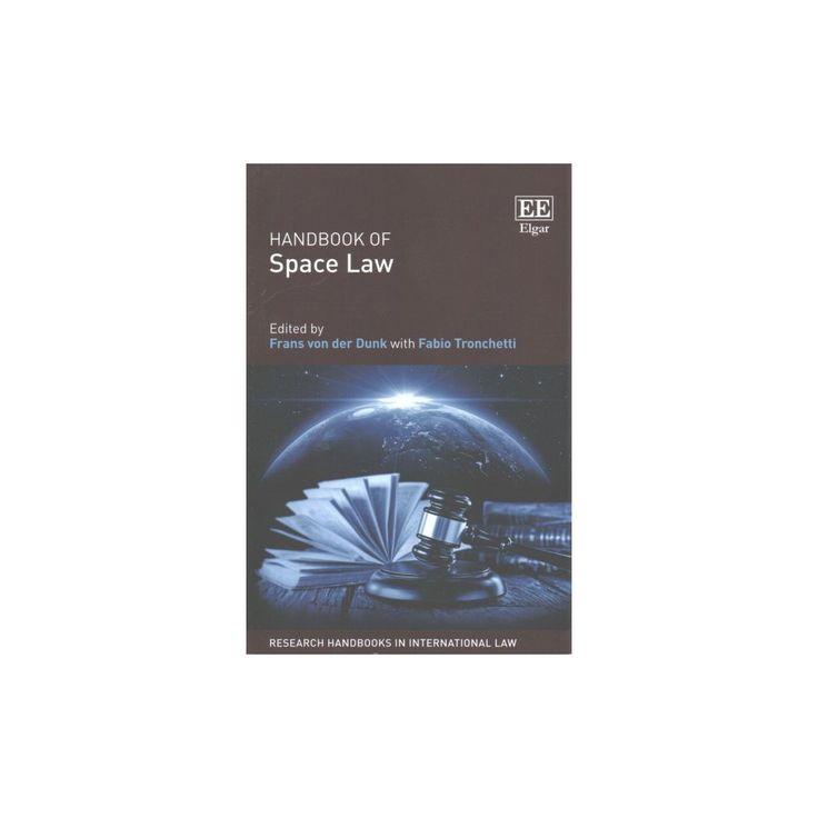 Handbook of Space Law (Paperback) (Frans Von Der Dunk)