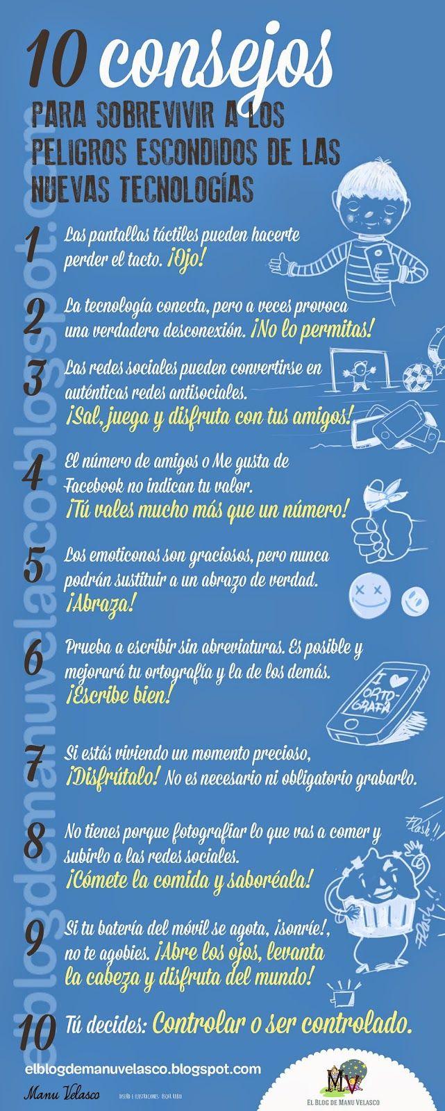 Una infografía con 10 consejos para sobrevivir a los peligros de las Nuevas Tecnologías.